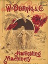 William Deering and Company Harvesting Machinery Catalog