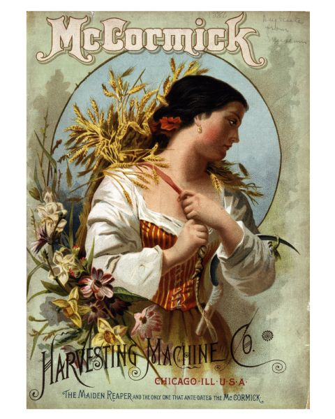 "McCormick Harvesting Machine Company annual catalog cover featuring an illustration of a woman carrying a sheaf of wheat. Below the text reads: ""Harvesting Machine Co. Chicago, ILL U.S.A. The Maiden Reaper and the only one that ante-dates the McCormick."""