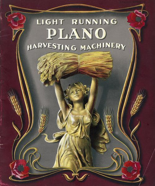 Cover of an advertising brochure for Plano light running harvesting machinery, featuring an illustration of a young woman holding a bundle of wheat over her head. Plano was a division of International Harvester Company.
