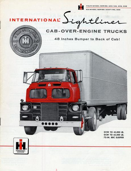 Front cover of an advertising brochure for the 1957 line of International Cab-Over-Engine (COE) Sightliner model trucks. Brochure covers the four-wheel series of the ACO-195, 200 and 220, as well as the six-wheel series of the ACOF-190 and 200. Cover features color illustration of men in the cab of a tractor-trailer.