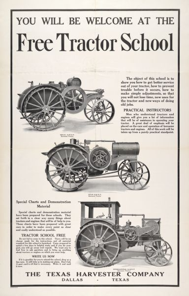 Advertising poster for a free tractor school sponsored by the Texas Harvester Company, Dallas, Texas. Includes illustrations of a Mogul 10-20, Titan 10-20 and International 15-30 tractor.