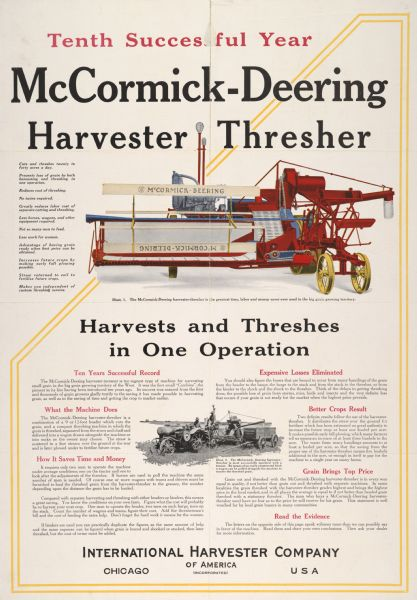 "Advertising poster for the McCormick-Deering Harvester-Thresher (combine) featuring color illustration of the implement. Includes the text: ""Harvests and Threshes in One Operation"" and ""Tenth Successful Year."""
