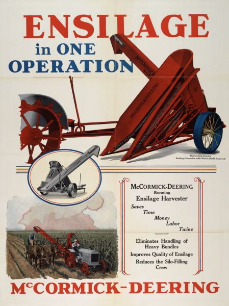 "Advertising poster for the McCormick-Deering Ronning ensilage harvester. Includes color illustration and the text: ""Ensilage in One Operation."""