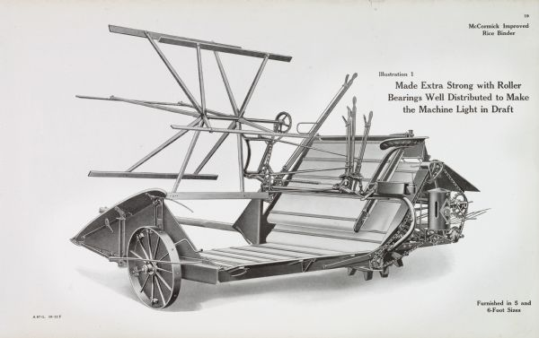 "General line catalog illustration of a McCormick Improved rice binder. The text reads, ""Made Extra Strong with Roller Bearings Well Distributed to Make the Machine Light in Draft"" and ""Furnished in 5 and 6-Foot Sizes""."