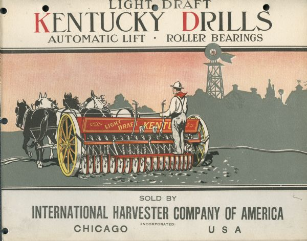 Front cover of an advertising catalog for the Kentucky line of International Harvester grain drills. Cover features a color illustration of a farmer in a field with a horse-drawn disk drill.