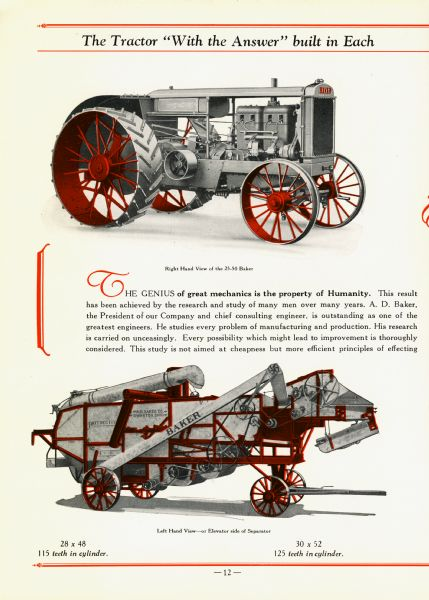"Color illustrations of the 25-50 Baker tractor and Separator (thresher). The caption beneath the top image reads, ""Right Hand View of the 25-50 Baker."" The lower image's caption reads, ""Left Hand View - or Elevator side of Separator. 28 x 48 115 teeth in cylinder. 30 x 52 125 teeth in cylinder."""