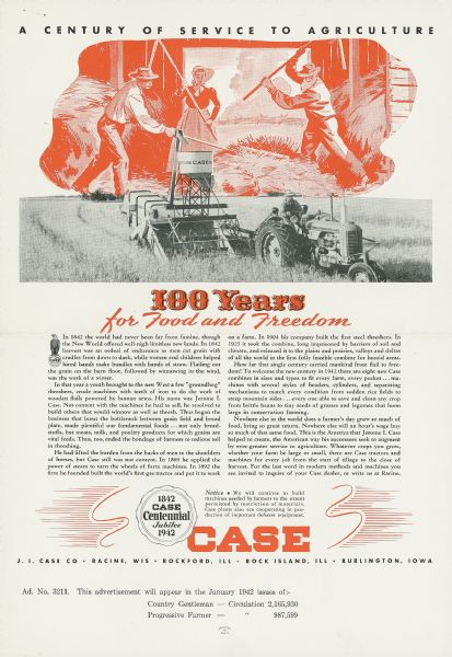 "Magazine advertisement celebrating the centennial of J.I. Case Co. of Racine, Wisconsin. The advertisement features a photograph of a contemporary tractor and combine under an illustration of farmers hand-flailing grain. The motto reads ""100 Years for Food and Freedom."""