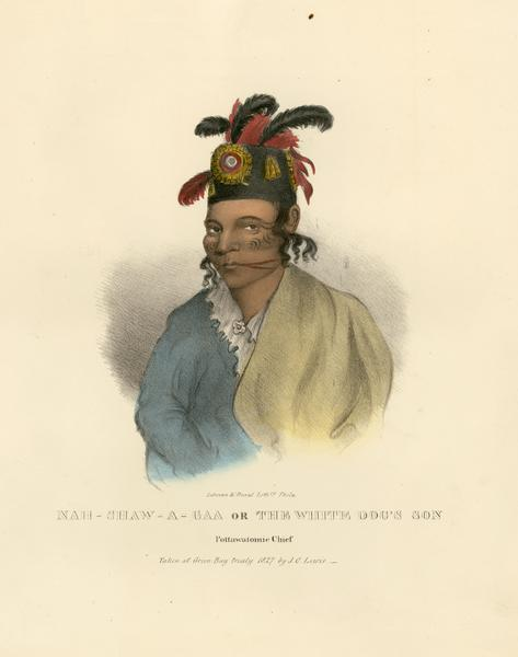 Nah-shaw-a-gaa, or the White Dog's Son, a Pottawatomie (Potawatomi) Chief. Hand-colored lithograph from the Aboriginal Portfolio, drawn at the Treaty of Green Bay (1827).