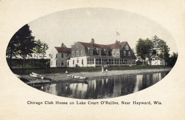 View of the Chicago Club House on Lake Court O'Reilles.