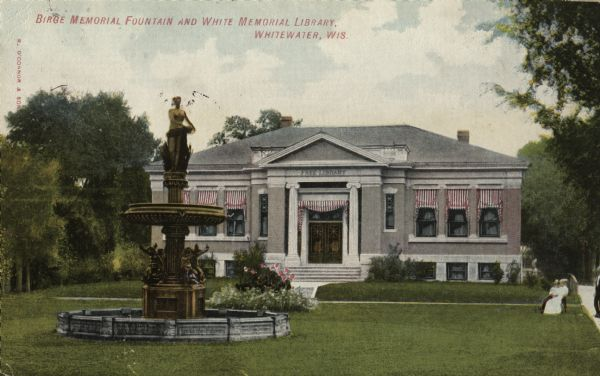 White Memorial Library and Birge Memorial fountain.