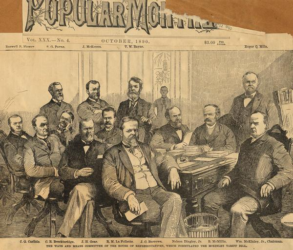 Engraved illustration from <i>Frank Leslie's Popular Monthly</i> depicting the members of the House Ways and Means Committee during the deliberations on the McKinley Tariff Bill. William McKinley, the future President, is seated on the right. Congressman Robert M. La Follette, Sr., is third from the left in the middle row.