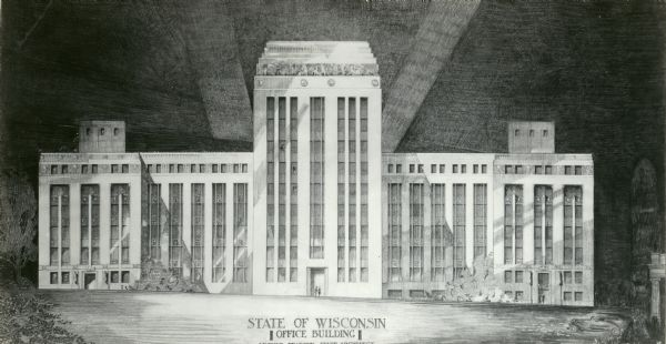 State architect, Arthur Peabody's rendition of the State Office Building at 1 West Wilson Street.