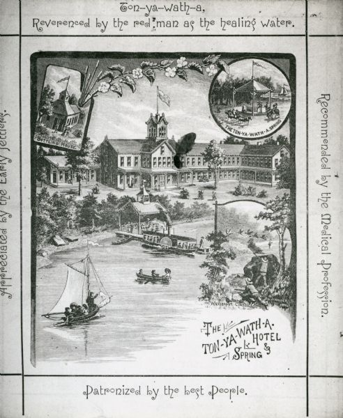 Tonyawatha Spring Hotel from a descriptive brochure. The hotel opened in 1879 and was destroyed by fire on July 31, 1895.