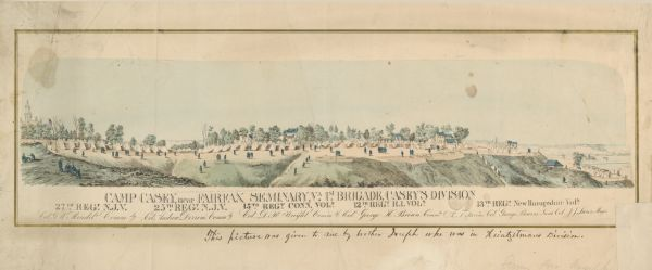 """Camp Casey near Fairfax Seminary, Virginia 1st Brigade, Casey's Division"". Handcolored lithograph of site of Camp Casey."