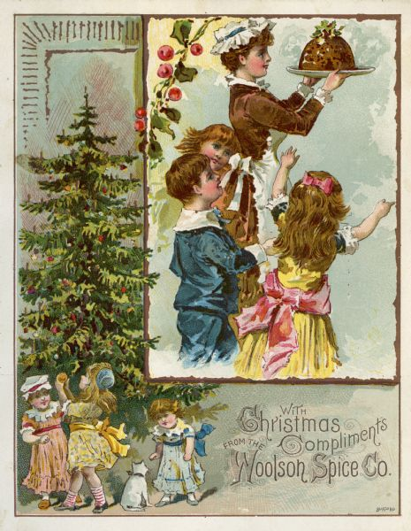 Chromolithographed card issued by the Woolson Spice Co. to present Christmas greetings to its customers. The card depicts children around a Christmas tree, and an inset of a woman carrying a Christmas pudding surrounded by children.