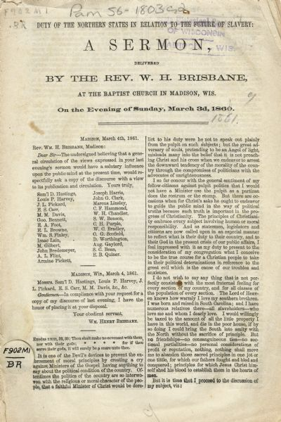 "Printed copy of a sermon, ""The Duty of the Northern States in Relation to the Future of Slavery,"" delivered by Rev. William Henry Brisbane, minister of the Madison First Baptist Church, March 3, 1861."