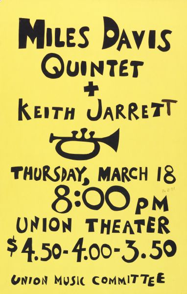 Screen printed poster announcing a performance by Miles Davis Quintet and Keith Jarrett, occurring Thursday, March 18, 1971, at the Union Theater in the University of Wisconsin-Madison Memorial Union building.