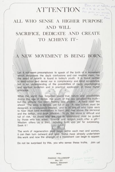 "A poster recruiting for an organization called the ""Phoenix Fellowship.""  Text, superimposed over a two-headed eagle, reads, ""Attention: All who sense a higher purpose and will sacrifice, dedicate, and create to achieve it--A new movement is being born."""