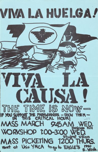 "Poster promoting a demonstration in support of farm workers. Widespread strikes and demonstrations called for agricultural workers' rights. The poster advertises a ""mass march, workshop, and mass picketing"" on the University of Wisconsin-Madison campus."