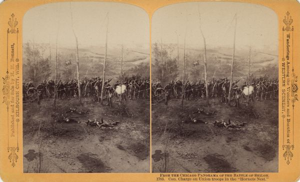 "A stereograph view of a cyclorama of the Battle of Shiloh. Caption on stereograph reads, ""Con. Charge on Union troops in the 'Hornets Nest.'"""