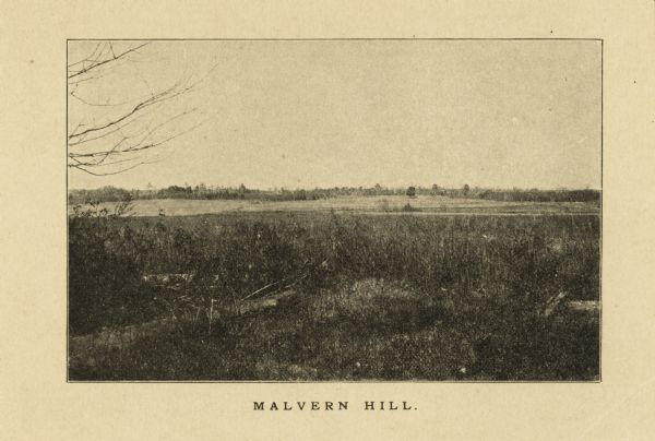 """Malvern Hill.""  The site of the battle in a half-toned photograph from a book."