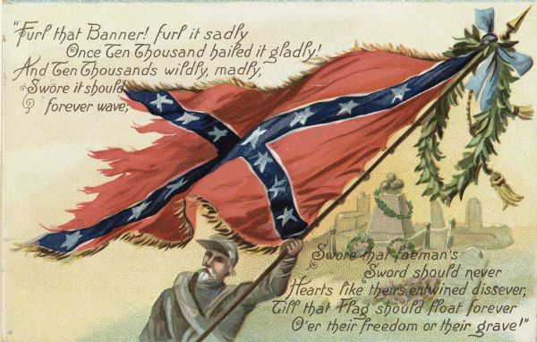 Color postcard with poem and featuring a man holding a ragged Confederate battle flag.