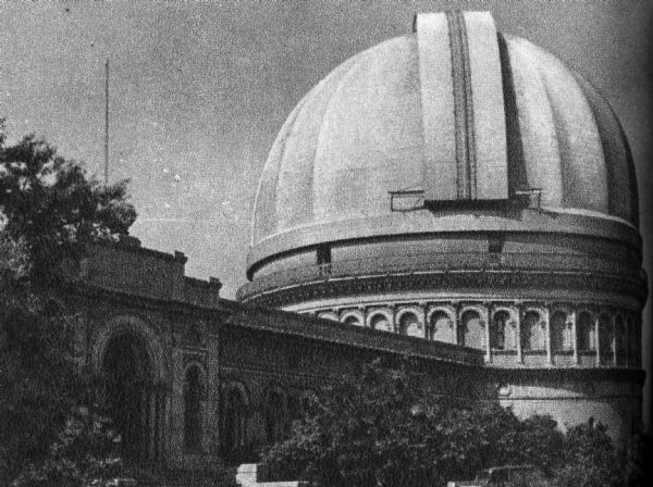 "A view of Yerkes Observatory at Williams Bay, Lake Geneva. It was the ""largest refracting telescope in the world,"" according to ""Wisconsin: A Guide To The Badger State."""