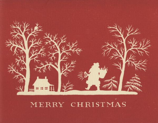 "Holiday card of a silhouette of Santa Claus with a basket of toys and holding a lantern, walking towards a house, snow and trees. Below is the text ""Merry Christmas"". The background is red and the image is white. Printed on textured paper."