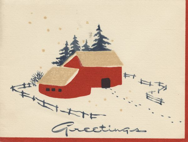 "Holiday card with a scene of a red barn, fence and stable. the roofs are tan and have clear glitter glued on to simulate snow. Pine trees are behind the barn. Tracks in the snow lead into the barn. The text ""Greetings"" is at the bottom. A red border appears on the right and along the bottom."