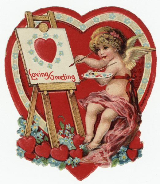 "Valentine's Day card with a cherub seated in front of an easel. She is holding a brush and palette and is painting a heart and flowers with the text: ""Loving Greeting."" A heart with a floral border appears in the background, and hearts and forget-me-not flowers are at her feet. Chromolithograph, embossed and die cut."