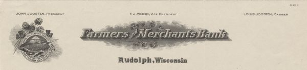 "Memohead of Farmers and Merchants Bank of Rudolph, Wisconsin, with a medallion with stems of flowers, an ear of corn, a storage tower or silo, and the slogan ""When You Reap the Harvest Make This Bank Your Storehouse"". Names of bank officers are listed along the top. Printed by the Red Wing Company."