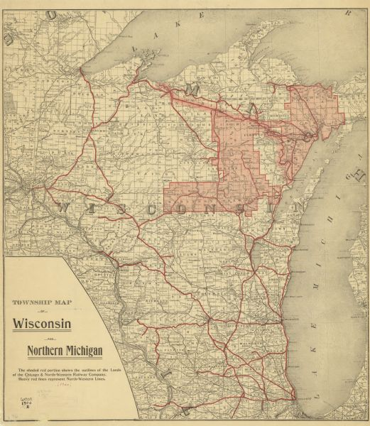 A map of Wisconsin, eastern Minnesota and Iowa, northern Iowa, and Michigan's Upper Peninsula, showing railway lines, with those marked with heavy red lines are North-Western Lines and the shaded areas depicts the lands owned by the Chicago & North-Western Railway Company. The map also shows the locations of Oneida, Stockbridge, Menomonee, Court O'reilles, Mille Lacs, and Lac De Flambeau Reservations.