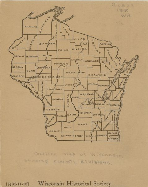 A pencil on paper, hand-drawn map of Wisconsin, showing the counties of the state.