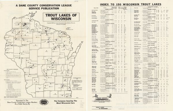 A map that identifies the trout lakes in Wisconsin and their proximity to cities.  Text on the page of the map highlights the conservation actions taken by the Dane County Conservation League. On the opposite side of the map is an index of 150 lakes with detailed location information, area, depth, and species of trout.