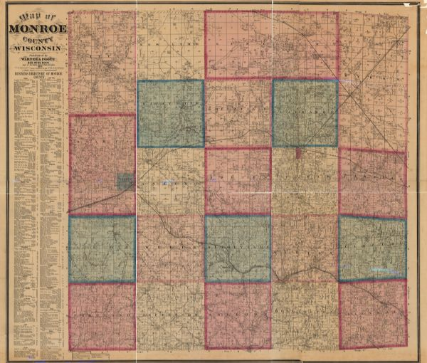 A map of Monroe County, Wisconsin that shows the townships and landownership and acreage wagon roads, railroads, streams, schools, and houses.  Also included, to the left of the map is a business directory of the cities and villages in Monroe County
