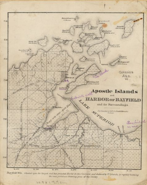 Asaph Whittlesey arrived in Ashland in 1854, one of the earliest of the settlers who hoped the area would grow and make their fortunes. He drew this map of the Apostle Islands in 1871, extolling Bayfield's fine harbor and its attractions as a summer travel destination.