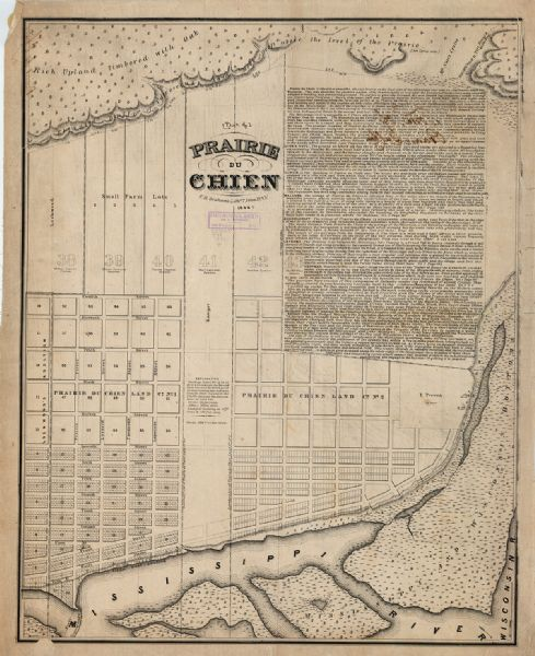 This map is a development plat that shows street names, numbered blocks and lots, and small farm lot owners.  Included on the right of the map is a large amount of text describing the land, the Mississippi River and the Wisconsin River.  Relief is shown by hachures.