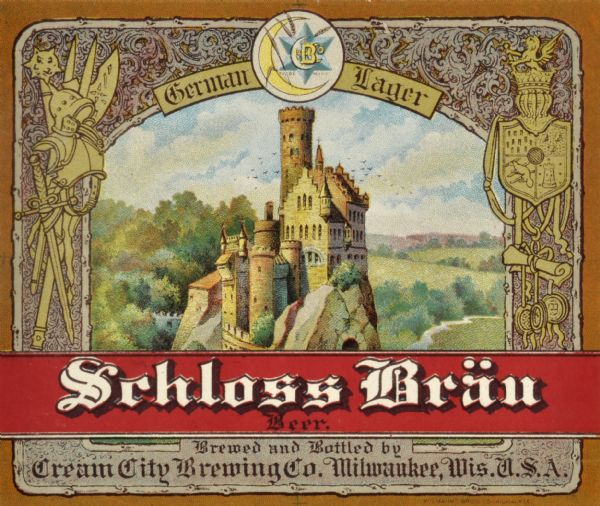 "Label submitted to the state of Wisconsin for trademark registration. ""Schloss Bräu Beer, German Lager."" Cream City Brewery logo which includes a star, crescent moon, shafts of wheat, and the letters CCBO. There is an image of a castle in the center of the label, and suits of armor, a shield, and various types of weapons are displayed on either side along the border."