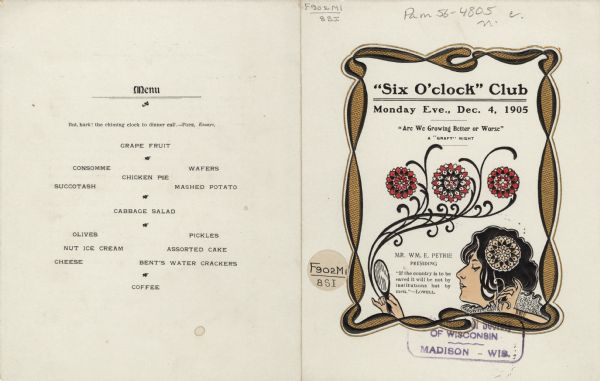Front and back covers of the menu and program for a Six O'Clock Club dinner, with an Art Nouveau style border in black-edged textured gold and the profile of a woman's head. Her hands are visible above the bottom of the frame; one hand holds a flower which is highlighted against her black hair; the other holds a hand mirror and a spray of three red flowers with sinuous stems. The graphic elements are embossed.