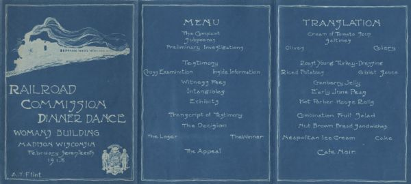 Cyanotype menu for a Railroad Commission Dinner Dance, with a train steaming down the tracks, the seal of the state of Wisconsin, and two presentations of the menu: one as elements in a legal case, and the other as corresponding menu items.
