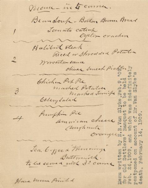 Menu handwritten by Old Settlers' Club of Madison president Napoleon B. Van Slyke for a banquet planned for February 26, which was postponed due to Van Slyke's death on February 14.