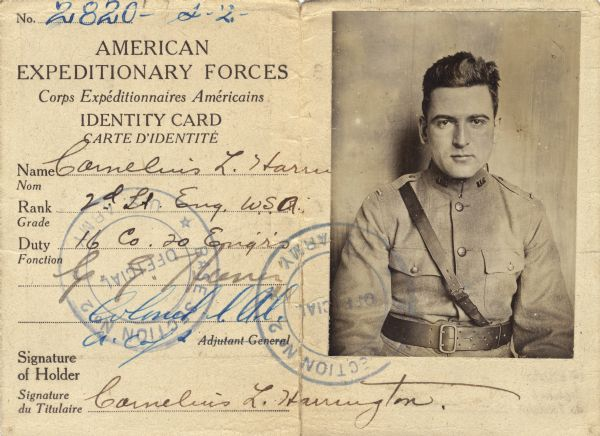 Neal Harrington was assigned to the American Expeditionary Forces in October 1918. He was sent to France with the 20th Engineering Corp as a 2nd lieutenant. On the way to France he survived the February 1918 bombing and sinking of the <i>Tuscania</i>.