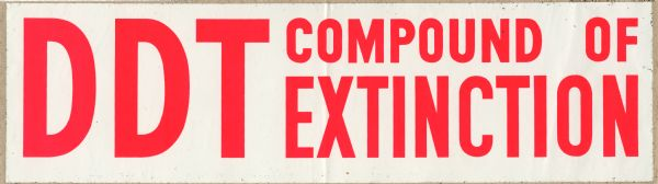 Bumper sticker promoting the banning of DDT.