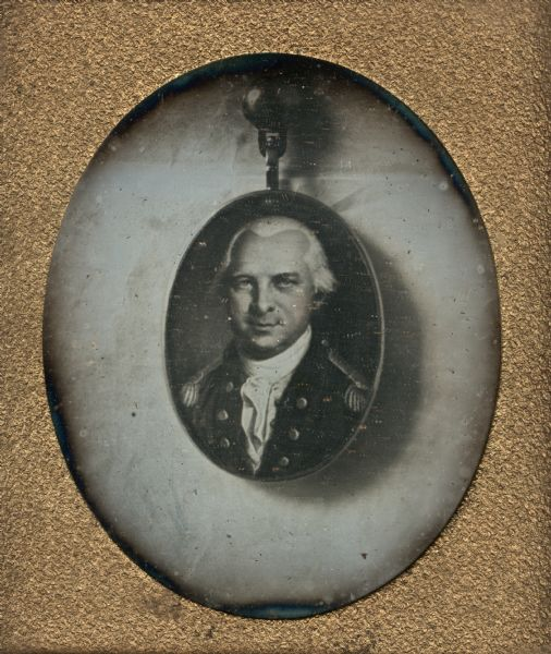 Sixth plate daguerreotype of an oval-shaped pendant with a portrait of General Daniel Brodhead (October 1736-November 1809) of Pennsylvania. General Brodhead fought in the Revolutionary War. Quarter-length portrait, facing front, in uniform.