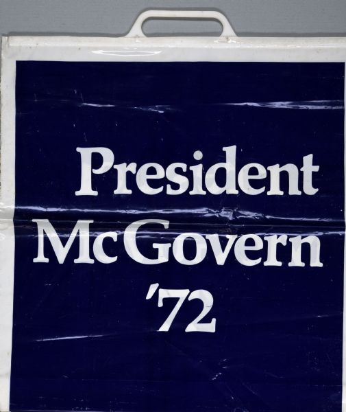 "Blue and white plastic bag, promoting George McGovern for president, printed with the words: ""President McGovern, '72."""