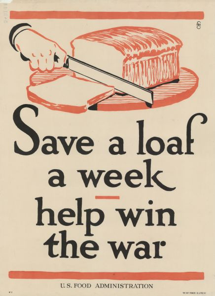 Poster with an illustration of a loaf of bread being sliced by someone using a knife.