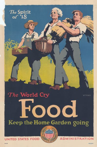 "Poster with an illustration imitating Archibald Willard's ""The Spirit of '76,"" here with the three men carrying food. Text reads: ""The World Cry, Food, Keep the Home Garden going."" At the bottom center of the poster is the round seal of the U.S. Food Administration (shield with flag motif surrounded by wheat stalks)."
