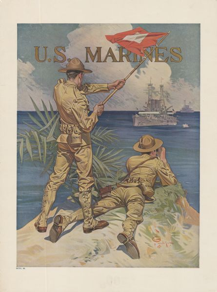 Poster featuring an illustration of two marine corpsmen on a shoreline. One Marine is standing and signaling with a signal flag to two battleships just off the shoreline, and the other Marine is lying on the ground looking through binoculars towards the battleships.