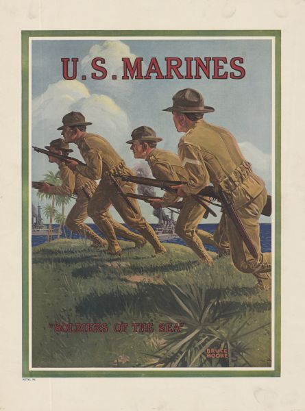 "Poster featuring an illustration of four Marine corpsmen running across a grassy beach. Two battleships are just off the shore in the background. Poster text reads: ""U.S. Marines 'Soldiers of the Sea.'"""