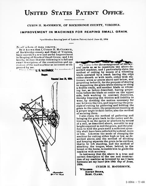 "Press release image compiled by the International Harvester Company. The image includes ""excerpts of the patent grant from the U.S. Patent Office to Cyrus Hall McCormick for his reaper, patented June 21, 1834 [quote from press release]"". Also includes the text ""improvement in machines for reaping small grain."""